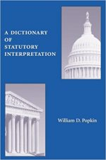 A Dictionary of Statutory Interpretation