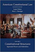 American Constitutional Law: Volume One, Constitutional Structures: Separated Powers and Federalism