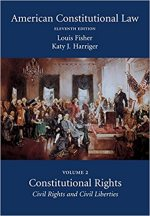 American Constitutional Law: Volume Two, Constitutional Rights: Civil Rights and Civil Liberties</a>