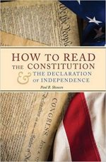 How to Read the Constitution and the Declaration of Independence: A Simple Guide to Understanding the Constitution of the United States