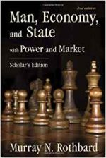 Man, Economy, and State: With Power and Market