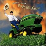 Ride the Lawn, Dana Lyons