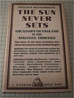 The sun never sets: The story of England in the nineteen thirties