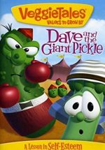 VeggieTales, Dave and the Giant Pickle
