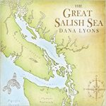 Great Salish Sea, Dana Lyons