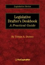 Legislative Drafter's Deskbook: A Practical Guide