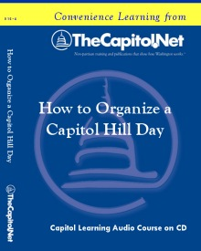 How to Organize a Capitol Hill Day Capitol Learning Audio Course