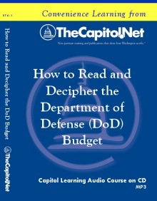 How to Read and Decipher the Department of Defense (DoD) Budget, Capitol Leanring Audio Course