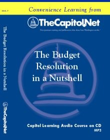 The Budget Resolution in a Nutshell, Capitol Learning Audio Course