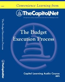 The Budget Execution Process, Capitol Learning Audio Course