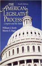 The American Legislative Process: Congress and the States