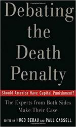 Debating the Death Penalty: Should America Have Capital Punishment? The Experts on Both Sides Make Their Case