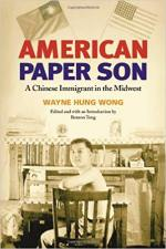 American Paper Son: A Chinese Immigrant in the Midwest