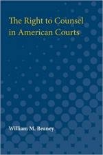 The Right to Counsel in American Courts