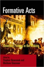 Formative Acts: American Politics in the Making