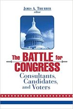 Battle for Congress: Consultants, Candidates, and Voters