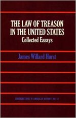 The Law of Treason in the United States: Collected Essays