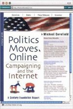 Politics Moves Online: Campaigning and the Internet