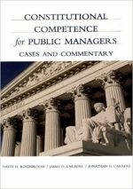 Constitutional Competence for Public Managers: A Casebook
