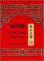 Samfow: The San Joaquin Chinese Legacy