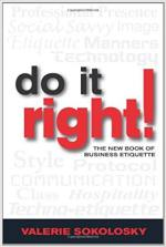 Do It Right! The New Book of Business Etiquette