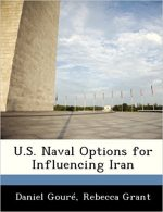 U.S. Naval Options for Influencing Iran