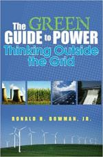 The Green Guide to Power: Thinking Outside the Grid