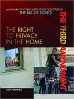 The Third Amendment: The Right to Privacy in the Home