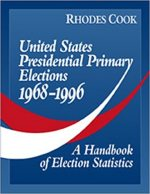 United States Presidential Primary Elections 1968-1996: A Handbook of Election Statistics