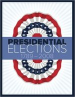 Presidential Elections 1789-2008