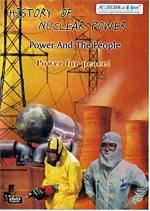 History of Nuclear Power - Power And The People Set (DVD)