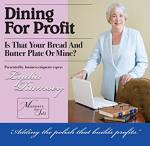 Dining For Profit: Is that your bread and butter plate or mine? (DVD)