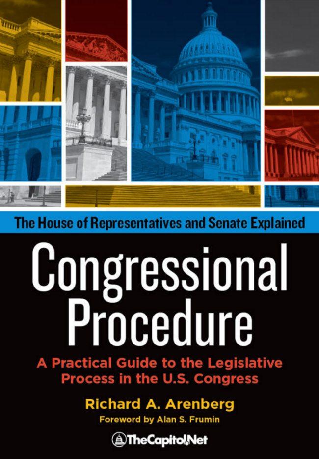 Congressional Procedure: A Practical Guide to the Legislative Process in the U.S. Congress