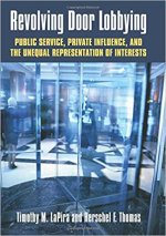 Revolving Door Lobbying: Public Service, Private Influence, and the Unequal Representation of Interests