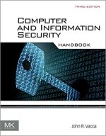 Computer and Information Security Handbook