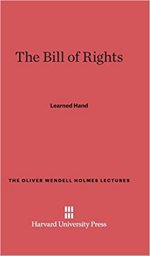 The Bill of Rights - Oliver Wendell Holmes Lectures