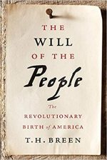 The Will of the People: The Revolutionary Birth of America